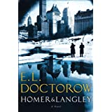 Homer & Langley: A Novel ~ E. L. Doctorow
