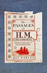 The Passages of H.M.: A Novel of Herman Melville