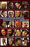 img - for Reading African American Experiences in the Obama Era: Theory, Advocacy, Activism<BR> With a foreword by Marc Lamont Hill and an afterword by Zeus Leonardo (Black Studies & Critical Thinking) book / textbook / text book