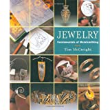 Jewelry: Fundamentals of Metalsmithing (Jewelry Crafts) ~ Tim McCreight
