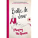 "Playing the Gamevon ""Belle DeJour"""
