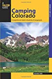 Search : Camping Colorado: A Comprehensive Guide To Hundreds Of Campgrounds (State Camping Series)