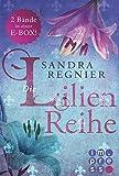 Die Lilien-Reihe. Alle Bände in einer E-Box!