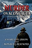 img - for Murder on Aconcagua (A Summit Murder Mystery) book / textbook / text book