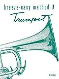 Trumpet Book 1 (Breeze Easy Method Ser.) (0897243749) by Kinyon, John