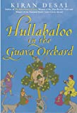 Hullabaloo in the Guava Orchard: A Novel