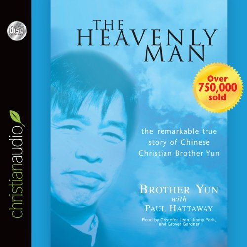 The Heavenly Man: The Remarkable True Story of Chinese Christian Brother Yun