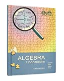 img - for Algebra Connections California Edition book / textbook / text book