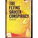The flying saucer conspiracy ~ Donald E. Keyhoe