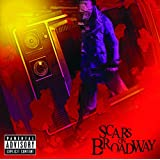 Scars On Broadway (Explicit Version)
