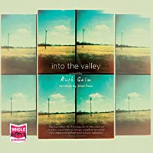 Into the Valley Audiobook by Ruth Galm Narrated by Eliza Foss
