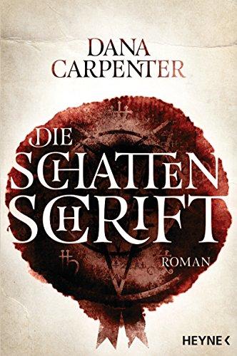 Carpenter, Dana: Die Schattenschrift