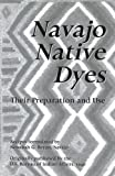 img - for Navajo Native Dyes by Nonabah G. Bryan (2003-02-01) book / textbook / text book