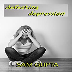 Defeating Depression Audiobook