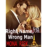 Right Name, Wrong Man ~ Mona Risk