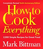 Image of How to Cook Everything (Completely Revised 10th Anniversary Edition): 2,000 Simple Recipes for Great Food