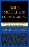 "Carsten Schapkow, ""Role Model and Countermodel: The Golden Age of Iberian Jewry and German Jewish Culture during the Era of Emancipation"" (Lexington Books, 2015)"