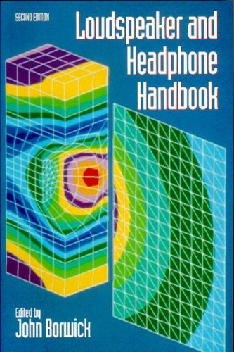 Loudspeaker And Headphone Handbook