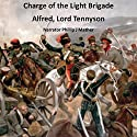 Charge of the Light Brigade Audiobook by Alfred Lord Tennyson Narrated by Phillip J. Mather