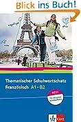 Thematischer Schulwortschatz Französisch A1-B2: Buch
