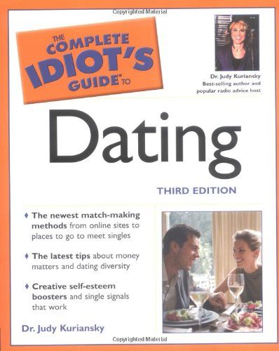 the complete idiots guide to dating free download The complete idiot's guide to dating is the complete idiot's guide to dating complete idiot's guides by dr judy kuriansky author dr judy kuriansky narrator.