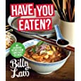 Have You Eaten?: My Favorite Recipes from Lamb Roast to Laksa