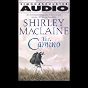 The Camino: A Journey of the Spirit | [Shirley MacLaine]
