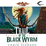 Trail of the Black Wyrm: Dragonlance: Taladas Trilogy, Book 2 (       UNABRIDGED) by Chris Pierson Narrated by Elisa Carlson