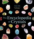 The Encyclopedia of Crystals (1592332668) by Hall, Judy