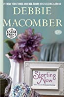 Starting Now: A Blossom Street Novel (Blossom Street Books)