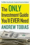 img - for The Only Investment Guide You'll Ever Need[ONLY INVESTMENT GD YOULL-REV/E][Paperback] book / textbook / text book