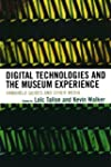Digital Technologies and the Museum E...