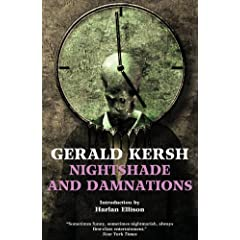 Nightshade and Damnations by Gerald Kersh and Harlan Ellison