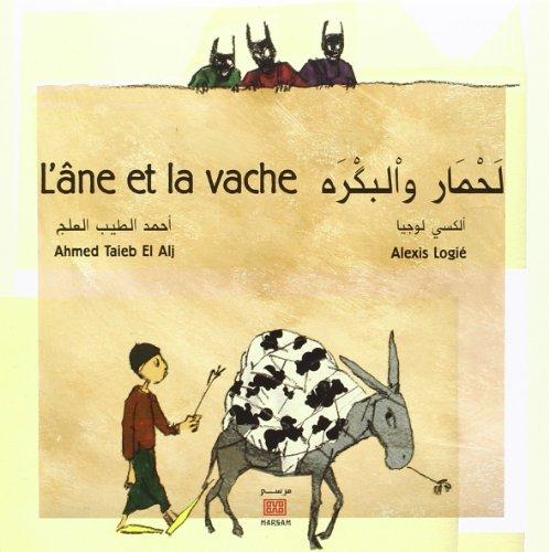 L'âne et la vache : Edition bilingue français-arabe
