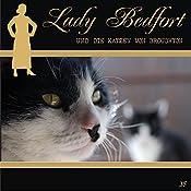 Die Katzen von Broughton (Lady Bedfort 35) | John Beckmann, Michael Eickhorst, Dennis Rohling