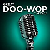 Great Doo-Wop Classics