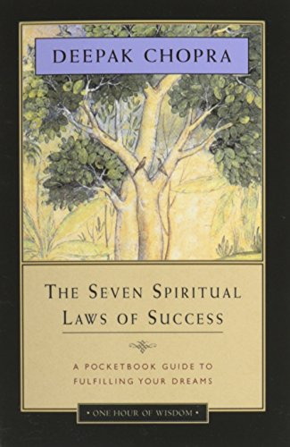 The Seven Spiritual Laws of Success: A Pocketbook Guide to Fulfilling Your Dreams (Paperback)