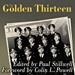 The Golden Thirteen: Recollections of the First Black Naval Officers | Paul Stillwell