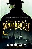 The Somnambulist: A Novel (006137539X) by Barnes, Jonathan