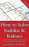 img - for How to Solve Sudoku & Kakuro book / textbook / text book