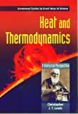 Heat and Thermodynamics: A Historical Perspective (Greenwood Guides to Great Ideas in Science)
