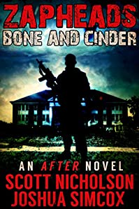 Bone And Cinder: A Post-apocalyptic Thriller by Scott Nicholson ebook deal