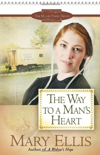 WAY TO A MANS HEART THE (The Miller Family Series)