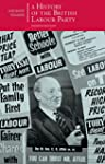 A History of the British Labour Party...