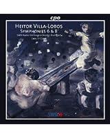 Villa-Lobos: Symphonies Nos. 6 & 8