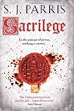 Sacrilege (Giordano Bruno 3) by Parris, S. J. (2012) S. J. Parris