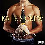 Kate's Crew | [Jayne Rylon]