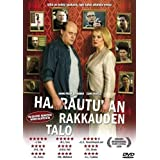 The House of Branching Love ( Haarautuvan rakkauden talo ) ( Klyvande k�rlekens hus )by Hannu-Pekka Bj�rkman