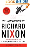 The Conviction of Richard Nixon: The...