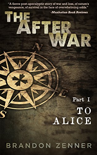 The After War - Part I by Brandon Zenner